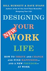 Designing Your New Work Life Paperback