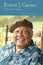 Ernest J. Gaines: Conversations (Literary Conversations Series)