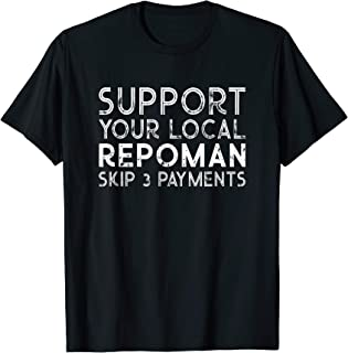 Repo Man Funny Recovery Agent Tshirt