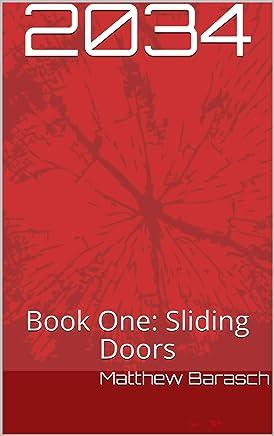 2034: Book One: Sliding Doors (English Edition)