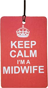 Keep Calm I m Midwife Car Air Freshener