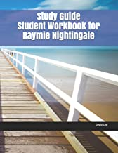 Study Guide Student Workbook for Raymie Nightingale