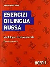 Scaricare Libri Esercizi di lingua russa. Morfologia: livello avanzato. Con soluzioni PDF