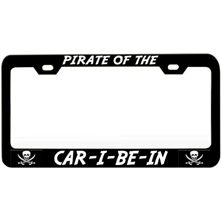 I Am A Pirate Chrome Metal License Plate Frame