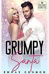 Grumpy Santa: A Sexy Sassy Short Kindle Edition