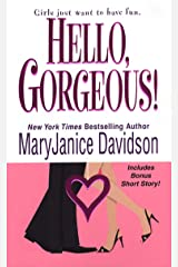 Hello, Gorgeous! Kindle Edition