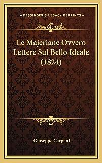 Le Majeriane Ovvero Lettere Sul Bello Ideale (1824)