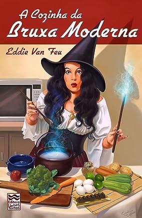 A Cozinha da Bruxa Moderna