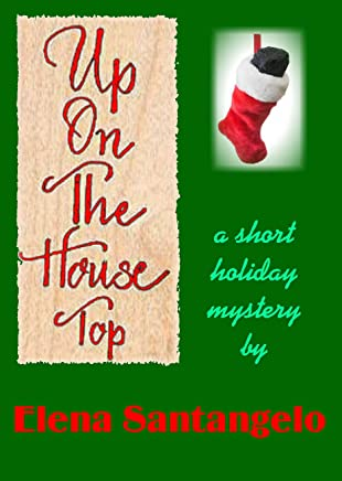 Up On The Housetop (short story) (Twins Mystery Series)