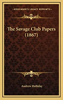 The Savage Club Papers (1867)