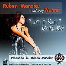 Let It Rain (Ruben Mancias Devoted Piano Mix)