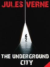 The Underground City (English Edition)