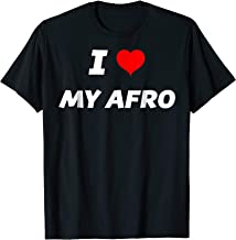 I love my Afro - T-Shirt | Fro - Adult & Youth