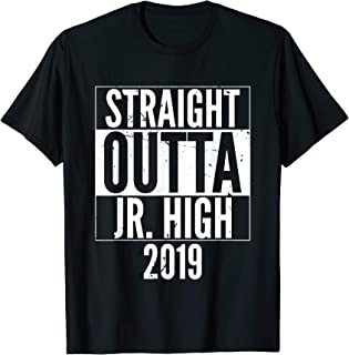 Straight Outta Jr High School 2019 Graduation Slogan T-Shirt