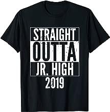 Straight Outta Jr High School 2019 Graduation Slogan T-Shirt