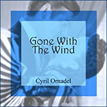 Gone With The Wind (Original Soundtrack Recording)