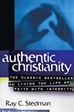 authentic christianity ray stedman