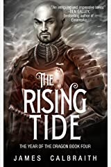 The Rising Tide (The Year of the Dragon, Book 4) Kindle Edition