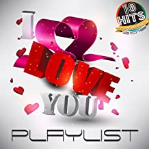 I Love You Playlist (10 Hits Compilation 2015)