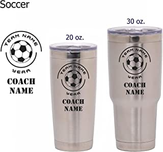 Soccer Coach Gift - Personalized Insulated Vacuum Sealed Sports Tumbler with Lid - Customized with Team Name, Coach Name, Year (Soccer, 30 oz)