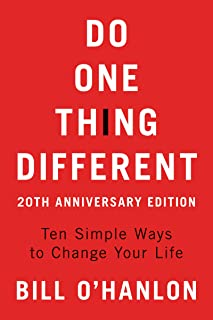 Do One Thing Different: Ten Simple Ways to Change Your Life (English Edition)