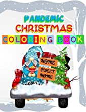 Pandemic Christmas Coloring Book: You'll love these Christmas themed coloring book