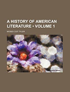 A History of American Literature (Volume 1)