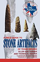 A Field Guide to Stone Artifacts of Texas Indians (Gulf Publishing Field Guide Series.)