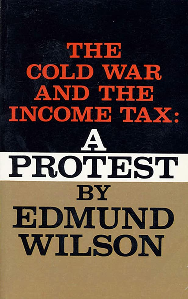 モーション司教北西Cold War and The Income Tax: A Protest (English Edition)