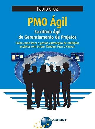 PMO Ágil. Escritório Ágil de Gerenciamento de Projetos