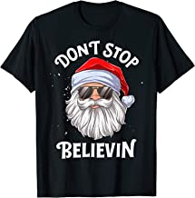 Don't Stop Believin Santa Funny Christmas Boys Kids Gifts T-Shirt
