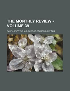 The Monthly Review (Volume 39)