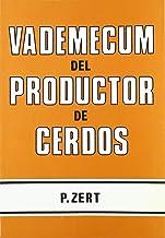 Vademecum del productor de cerdos (Spanish Edition)