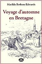 Voyage d'automne en Bretagne (French Edition)