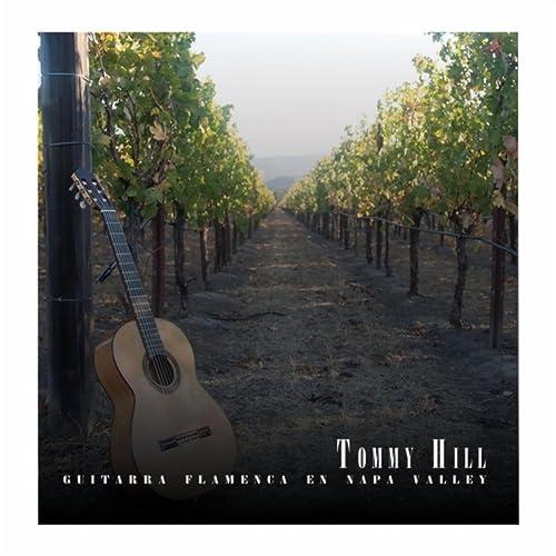 Guitarra Flamenca en Napa Valley de Tommy Hill en Amazon Music ...