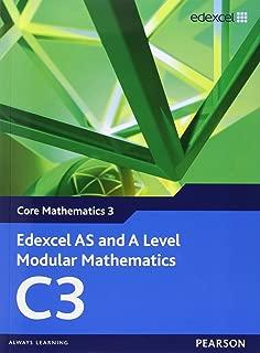 Edexcel AS and A Level Modular Mathematics Core Mathematics 3 C3