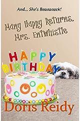 Many Happy Returns, Mrs. Entwhistle Kindle Edition