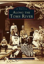 Along the Toms River (Images of America)