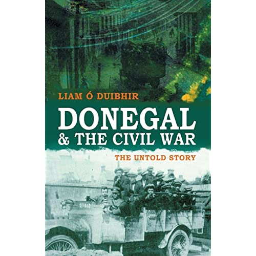 Donegal and the Civil War: The Untold Story