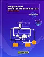 Equipos de Aire Acondicionado Bomba de Calor (DVD 5): Técnicos de servicio vol.5 (Spanish Edition)