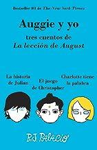 Auggie y yo (Vintage Espanol) (Spanish Edition)