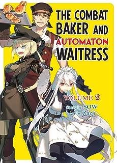 The Combat Baker and Automaton Waitress: Volume 2