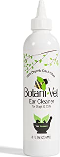 BotaniVet Ear Cleaner 8 Oz - 100% Natural Ingredients - Made with Certified Organic Oils and Silver - Veterinary Dermatologist Formulated for Dogs and Cats with Ear Problems