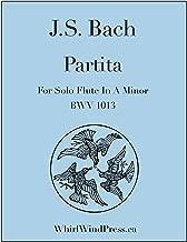 J.S. Bach, Partita for Solo Flute in A Minor BWV 1013