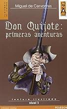 Don Quijote: primeras aventuras. Con CD Audio [Lingua spagnola]