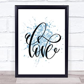 Swirly Love Inspirational Quote Print Blue Watercolour Poster