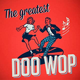 The Greatest Doo Wop