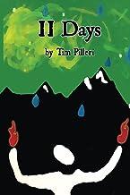 11 Days: Mostly True (English Edition)