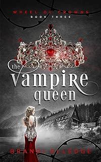 The Vampire Queen (Wheel of Crowns)