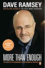 More than Enough: The Ten Keys to Changing Your Financial Destiny Kindle Edition